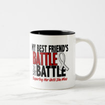 My Battle Too 1 Best Friend (SHE) BONE/LUNG CANCER Two-Tone Coffee Mug