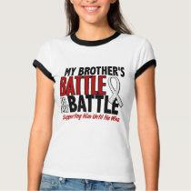 My Battle Too 1 Brother BONE / LUNG CANCER T-Shirt
