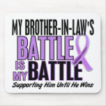 My Battle Too 1 Brother-In-Law Hodgkin's Lymphoma Mousepad
