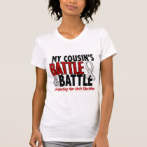 My Battle Too 1 Cousin (She) BONE / LUNG CANCER T-Shirt