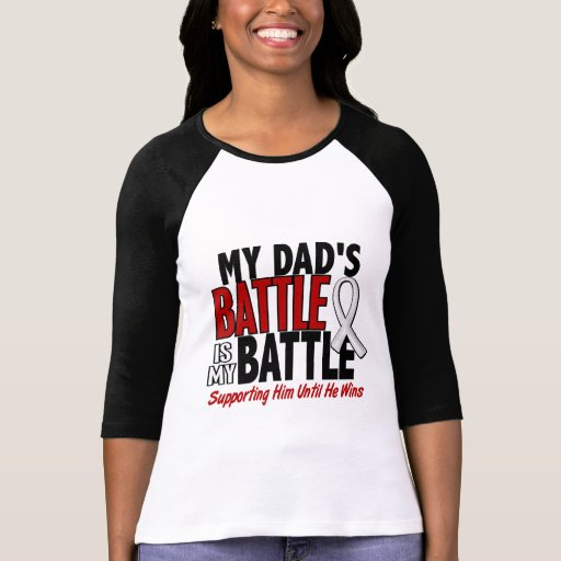 My Battle Too 1 Dad BONE / LUNG CANCER T Shirt