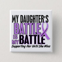 My Battle Too 1 Daughter Hodgkin's Lymphoma Pinback Button