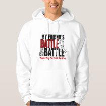 My Battle Too 1 Friend (SHE) BONE / LUNG CANCER Hoodie