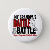 My Battle Too 1 Grandpa BONE / LUNG CANCER Button