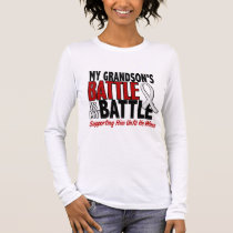 My Battle Too 1 Grandson BONE / LUNG CANCER Long Sleeve T-Shirt