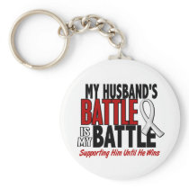 My Battle Too 1 Husband BONE / LUNG CANCER Keychain