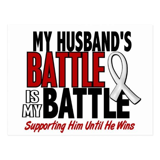 My Battle Too 1 Husband BONE / LUNG CANCER Postcard