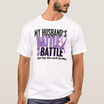 My Battle Too 1 Husband Hodgkin's Lymphoma T-Shirt
