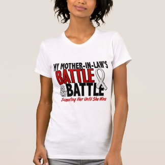 My Battle Too 1 Mother-In-Law BONE / LUNG CANCER Tee Shirt