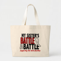 My Battle Too 1 Sister BONE / LUNG CANCER Large Tote Bag