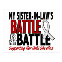My Battle Too 1 Sister-In-Law BONE / LUNG CANCER Postcard