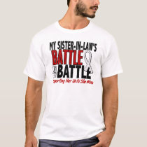 My Battle Too 1 Sister-In-Law BONE / LUNG CANCER T-Shirt