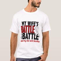 My Battle Too 1 Wife BONE / LUNG CANCER T-Shirt