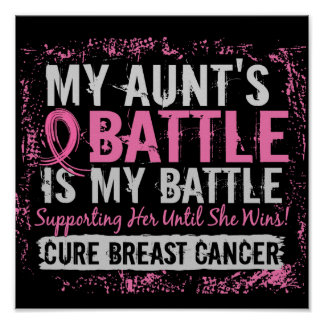 My Battle Too 2 Breast Cancer Aunt Print