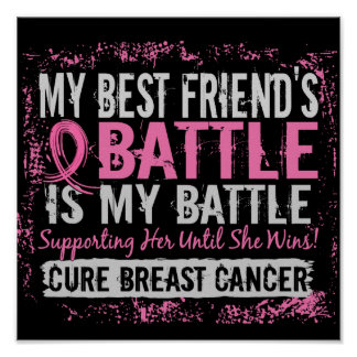 My Battle Too 2 Breast Cancer Best Friend Poster
