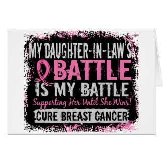 My Battle Too 2 Breast Cancer Daughter-In-Law Card