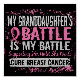 My Battle Too 2 Breast Cancer Granddaughter Poster