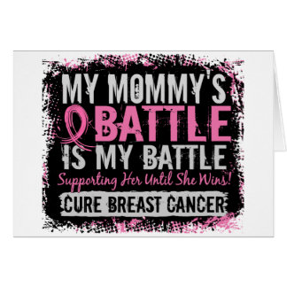 My Battle Too 2 Breast Cancer Mommy Greeting Cards
