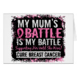 My Battle Too 2 Breast Cancer Mum Greeting Card