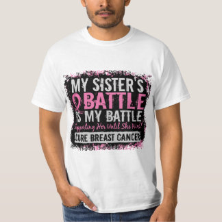 My Battle Too 2 Breast Cancer Sister Tee Shirt