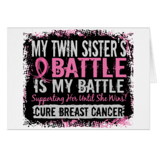 My Battle Too 2 Breast Cancer Twin Sister Greeting Cards