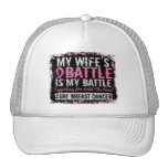 My Battle Too 2 Breast Cancer Wife Hats