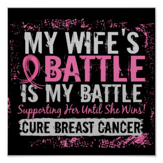 My Battle Too 2 Breast Cancer Wife Print