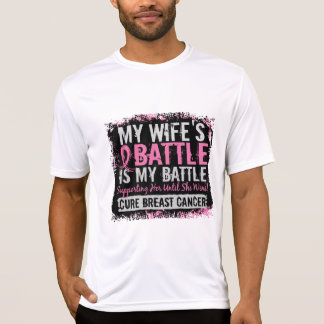 My Battle Too 2 Breast Cancer Wife Tshirts