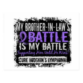 My Battle Too 2 Brother-In-Law Hodgkins Lymphoma Postcard