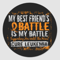 My Battle Too 2 Leukemia Best Friend Female Classic Round Sticker