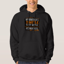 My Battle Too 2 Leukemia Brother Hoodie