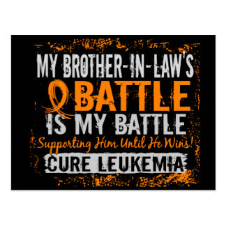 My Battle Too 2 Leukemia Brother-In-Law Postcard