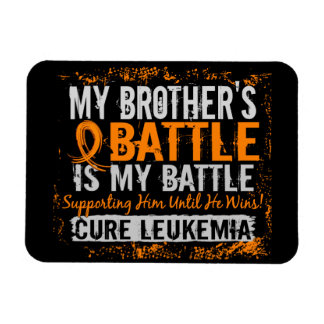 My Battle Too 2 Leukemia Brother Magnet