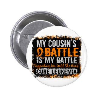 My Battle Too 2 Leukemia Cousin Female Pinback Button