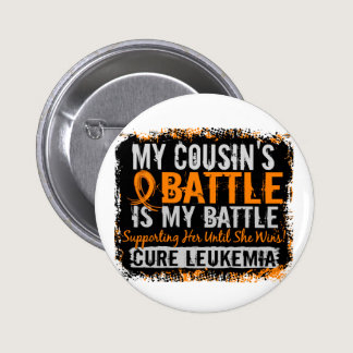 My Battle Too 2 Leukemia Cousin Female Pinback Button