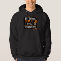 My Battle Too 2 Leukemia Dad Hoodie