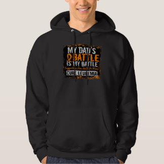 My Battle Too 2 Leukemia Dad Sweatshirt