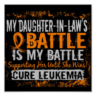My Battle Too 2 Leukemia Daughter-In-Law Poster
