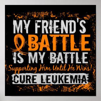 My Battle Too 2 Leukemia Friend Male Poster