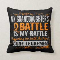 My Battle Too 2 Leukemia Granddaughter Throw Pillow