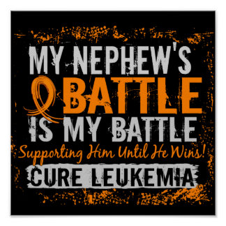 My Battle Too 2 Leukemia Nephew Poster