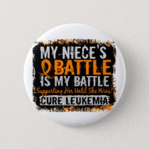 My Battle Too 2 Leukemia Niece Pinback Button