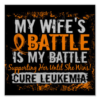 My Battle Too 2 Leukemia Wife Poster
