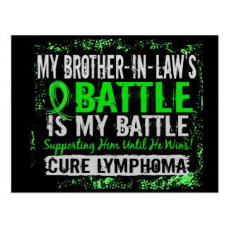 My Battle Too 2 Lymphoma Brother-In-Law Postcard