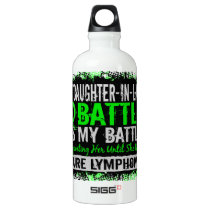 My Battle Too 2 Lymphoma Daughter--In-Law Water Bottle