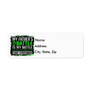 My Battle Too 2 Lymphoma Father Label