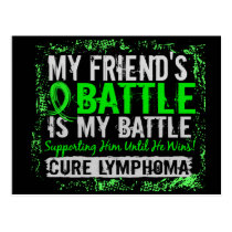 My Battle Too 2 Lymphoma Friend Male Postcard