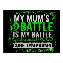 My Battle Too 2 Lymphoma Mum Postcard