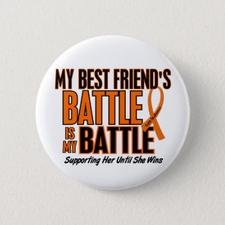 My Battle Too Best Friend Leukemia Button