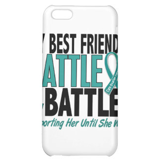My Battle Too Best Friend Ovarian Cancer iPhone 5C Cases